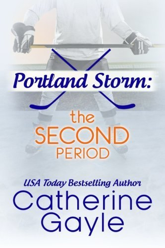 Portland Storm: The Second Period by Catherine Gayle - Portland Mall Shopping