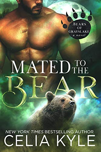 Mated to the Bear (Paranormal Shapeshifter Romance) (Grayslake Book 1)