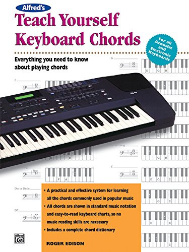- Alfred's Teach Yourself Keyboard Chords: Everything You Need to Know About Playing Chords (Teach Yourself Series)