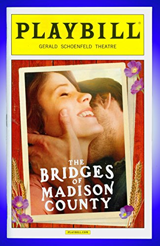 (The Bridges of Madison County, Broadway playbill + Kelli O'Hara, Steven Pasquale, Hunter Foster)
