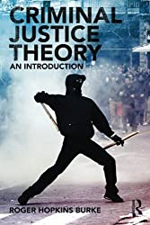 Criminal Justice Theory: An Introduction