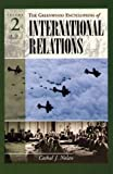 img - for Greenwood Encyclopedia of International Relations: Volume II book / textbook / text book