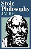 img - for Stoic Philosophy by J Rist (2010-08-12) book / textbook / text book