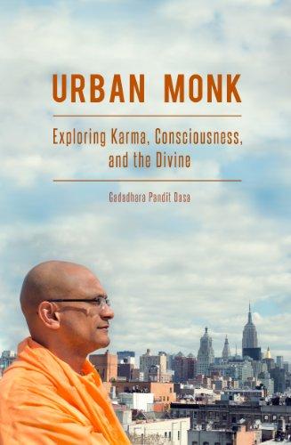 [Book] Urban Monk: Exploring Karma, Consciousness, and the Divine TXT