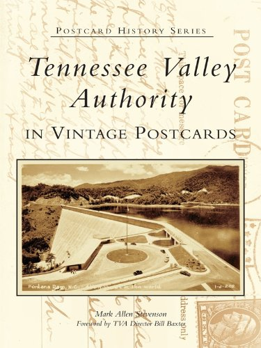 Tennessee Valley Authority in Vintage Postcards (Postcard History Series) (Postcard Plant Vintage)