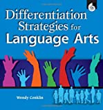 Differentiation Strategies for Language Arts, Wendy Conklin, 1425800122