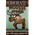 Chocolate Mousse Attack (Death by Chocolate Book 4)