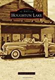 Houghton Lake (Images of America)