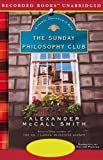 The Sunday Philosophy Club: An Isabel Dalhousie Mystery