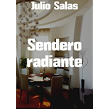 Sendero radiante (Spanish Edition)
