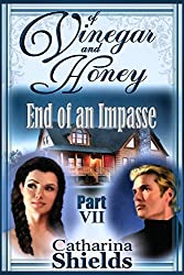 Of Vinegar and Honey, Part 7: