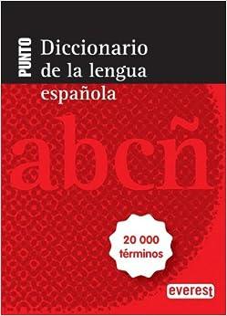 Descargar Libros En Ingles Diccionario Punto De La Lengua Española: 20 000 Términos. Leer Formato Epub