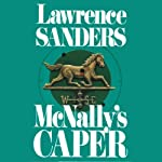 McNally's Caper: Archy McNally, Book 4 | Lawrence Sanders