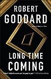 Long Time Coming: A Novel