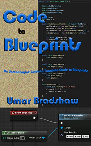 Code to Blueprints: An Unreal Engine Guide to translate Code to