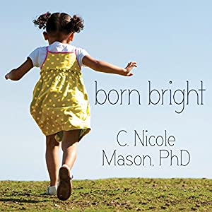 Born Bright Audiobook