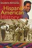 Student Almanac of Hispanic American History, , 031332607X