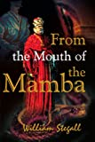 From the Mouth of the Mamba, William Stegall, 0595222781