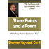 Three Points and a Poem Preaching Method (Learning to Preach In the Black Tradition Book 1)