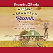 A Wedding at the Paragraph Ranch | Barbara A. Brannon, Kay L. Ellington