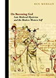 On Becoming God, Ben Morgan, 0823239926