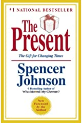 The Present: The Gift for Changing Times Hardcover