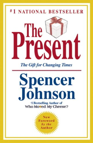 The Present: The Gift for Changing Times