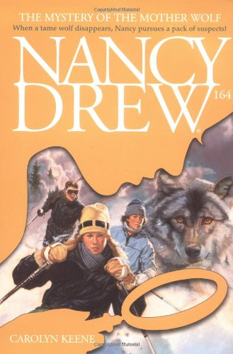 Download The Mystery of the Mother Wolf (Nancy Drew Mystery Stories # 164) pdf epub