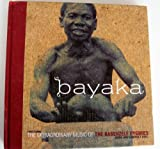 Bayaka : Music of the Ba-Benjelle Pygmies of the Ituri Forest, Krause, Bernie, 1559613130