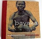 Bayaka : Music of the Ba-Benjelle Pygmies of the Ituri Forest, Krause, Bernie, 1559613130
