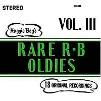HUGGIE BOY'S RARE R & B OLDIES VOL. 3 by Unknown (0100-01-01?