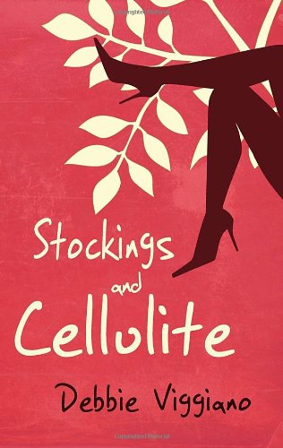 Stockings and Cellulite. by Debbie Viggiano