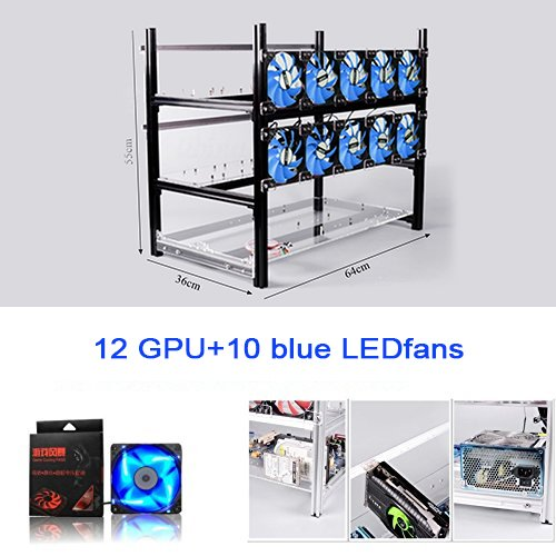 12 GPU Mining Case With Fans, Aluminum Stackable Mining Rig Open Air Frame For Ethereum(ETH)/ETC/ ZCash Ethereum,Bitcoin,Cryptocurrency and Altcoins to improve GPU performance (12 GPU + 10 Blue fans)