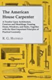 The American House Carpenter, R. g. Hatfield and R. G. Hatfield, 1443773700