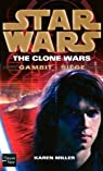 Star Wars, tome 103 : Gambit : siège (The Clone Wars 5) par Miller