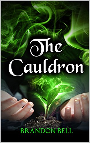 Amazon the cauldron ebook brandon bell tylonda bell kindle store the cauldron by bell brandon fandeluxe Image collections