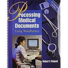 Processing Medical Documents Using WordPerfect