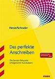 Hesse/Schrader: Das perfekte Anschreiben