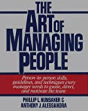 The Art of Managing People, Hunsacker, Philip and Alessandra, Anthony J., 013047472X
