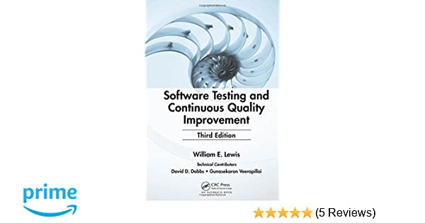 Software testing and continuous quality improvement third edition software testing and continuous quality improvement third edition william e lewis 0001420080733 amazon books fandeluxe Choice Image