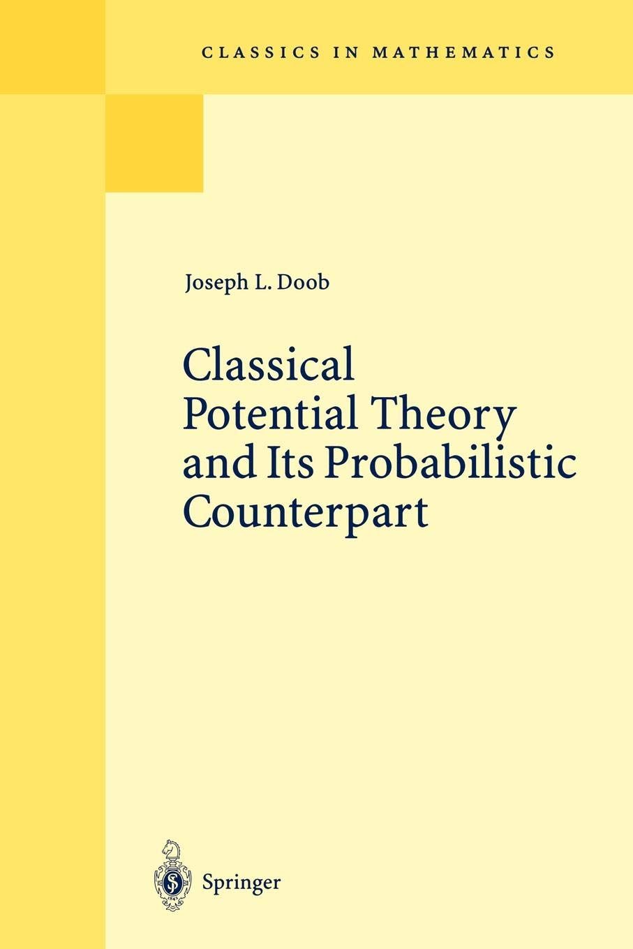 Classical Potential Theory And Its Probabilistic Counterpart  Classics In Mathematics