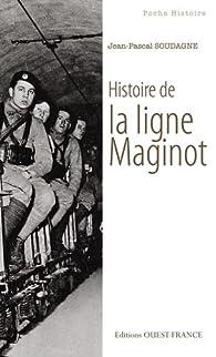 Histoire de la ligne Maginot par Jean-Pascal Soudagne
