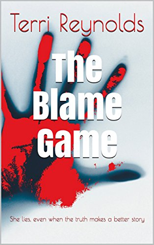 The Blame Game: She lies, even when the truth makes a better story