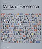 img - for Marks of Excellence: The Development and Taxonomy of Trademarks Revised and Expanded edition book / textbook / text book