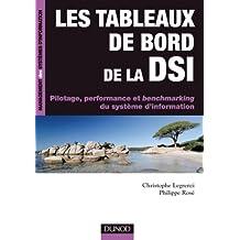 Les tableaux de bord de la DSI : Pilotage, performance et benchmarking du système d'information (Management des systèmes d'information) (French Edition)