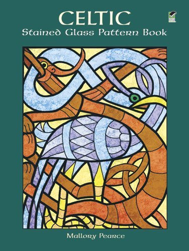 Celtic Stained Glass Pattern Book - Celtic Stained Glass Pattern Book (Dover Stained Glass Instruction) by Mallory Pearce (1998-12-23)
