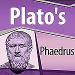 Plato's Phaedrus |  Plato