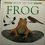The Frog: 2 (See How They Grow)