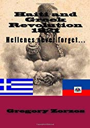 Haiti and Greek Revolution 1821: Hellenes never forget...