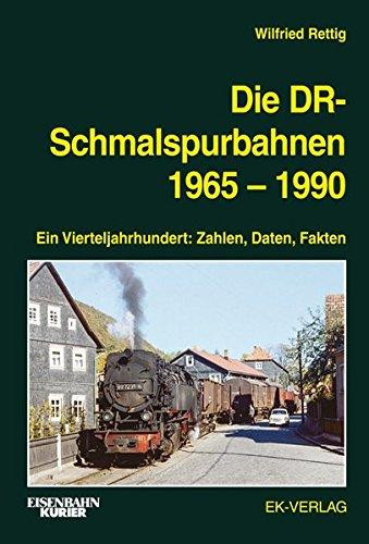 Die DR-Schmalspurbahnen 1965-1990: Ein Vierteljahrhundert: Zahlen, Daten, Fakten Gebundenes Buch – 1. Juni 2018 Wilfried Rettig EK-Vlg 3844664122 Schienenfahrzeuge